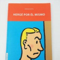 Cómics: HERGE POR EL MISMO DOMINIQUE MARICQ. Lote 234542610