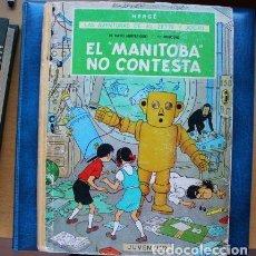 Cómics: HERGE. LAS AVENTURAS DE JO ZETTE Y JOCKO. EL MANITOBA NO CONTESTA EDITORIAL JUVENTUD 1ª EDICIÓN 1971. Lote 235027610