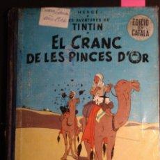 Cómics: EL CRANC DE LES PINCES D'OR - TIN TIN - PRIMERA EDICIÓN 1966. Lote 235446115