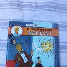 Cómics: EL ENIGMATICO SEÑOR BARELLI - BOB DE MOOR - JUVENTUD. Lote 236986245
