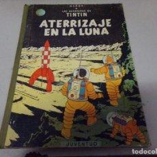 Cómics: TINTIN -ATERRIZAJE EN LA LUNA- ED. JUVENTUD CUARTA EDICION 1967. Lote 256074435