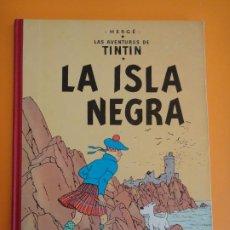 Cómics: TINTIN LA ISLA NEGRA - EDICION ESPECIAL 1986 REEDITANDO LA VERSION CON PORTADA DE 1961 . JUVENTUD .. Lote 237466385