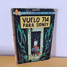 Cómics: TINTIN - VUELO 714 PARA SIDNEY - EDITORIAL JUVENTUD, PRIMERA EDICIÓN DE 1969. Lote 238915760