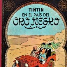 Cómics: EN EL PAÍS DEL ORO NEGRO -LAS AVENTURAS DE TINTIN 2º EDICIÓN 1965 - HERGÉ -ED. JUVENTUD LOMO EN TELA. Lote 240161655