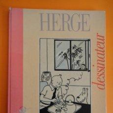 Cómics: TINTIN HERGE DESSINATEUR 60 ANS D AVENTURES DE TINTIN- CASTERMAN -EXPO 1988 . DIFICIL !. Lote 240437090