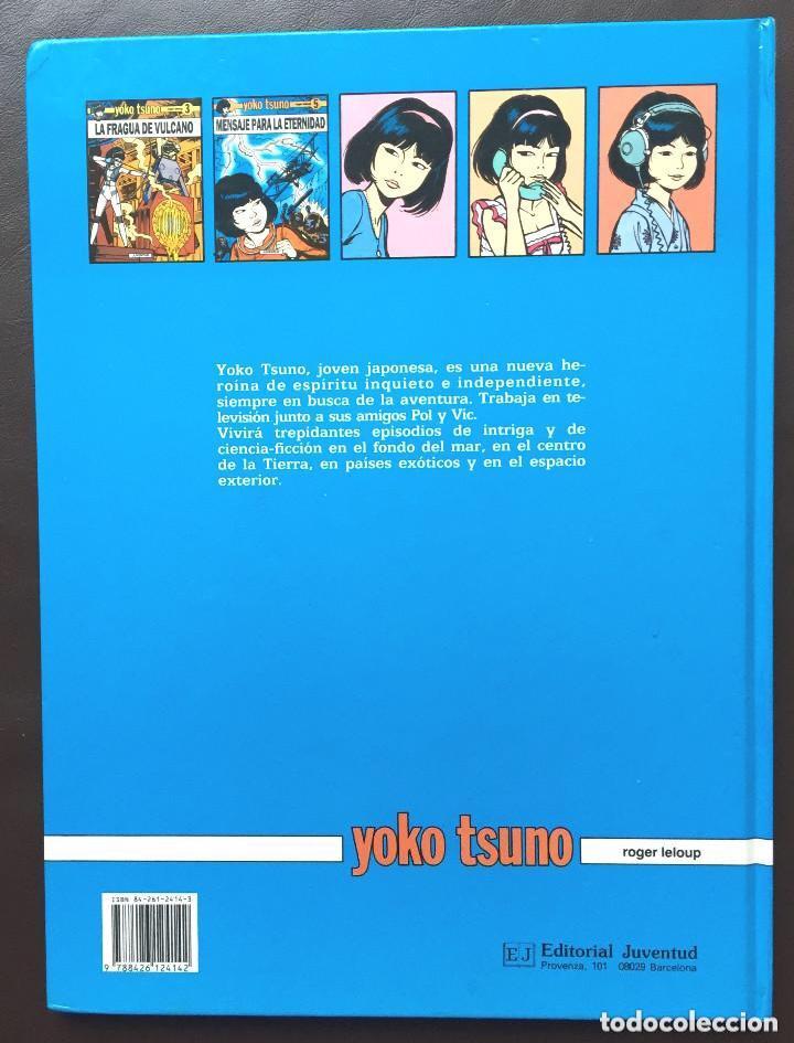 Cómics: MENSAJE PARA LA ETERNIDAD - Yoko Tsuno - Roger Leloup Nº 5 Ed Juventud 1ª Primera Edición Tapa Dura - Foto 4 - 241222590