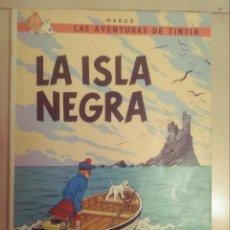 Cómics: TINTIN- LA ISLA NEGRA. Lote 243371165