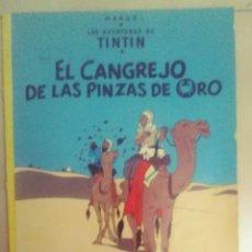 Cómics: TINTIN-EL CANCREJO DE LAS PINZAS DE ORO. Lote 243373760