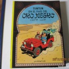 Cómics: HERGE LAS AVENTURAS DE TINTIN EN EL PAIS DEL ORO NEGRO 1996 DECIMOQUINTA EDICION. Lote 243492535