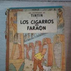 Cómics: TINTÍN. LOS CIGARROS DEL FARAÓN (PRIMERA EDICIÓN 1964 -DEFECTUOSO-). Lote 243900930