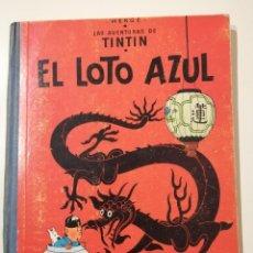 Cómics: EL LOTO AZUL 1965 1ª EDICIÓN LAS AVENTURAS DE TINTIN. Lote 243922090
