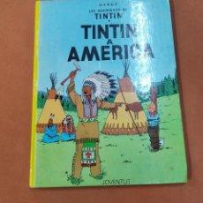 Cómics: LES AVENTURES DE TINTIN - TINTIN A AMERICA - JUVENTUT 9ª EDICIÓ 1989 - COB. Lote 244664505