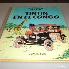 Cómics: TINTIN , TINTIN EN EL CONGO , 1ª PRIMERA EDICION 1968 , JUVENTUD. Lote 244768695