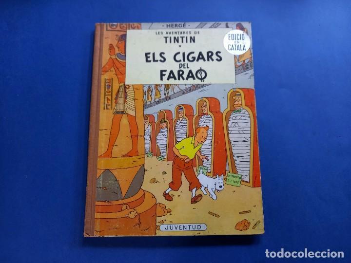 TINTIN - ELS CIGARS DEL FARAO - 2ª - SEGONA EDICIO - 1965 - JUVENTUD -BUEN ESTADO (Tebeos y Comics - Juventud - Tintín)