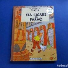 Cómics: TINTIN - ELS CIGARS DEL FARAO - 2ª - SEGONA EDICIO - 1965 - JUVENTUD -BUEN ESTADO. Lote 244792795