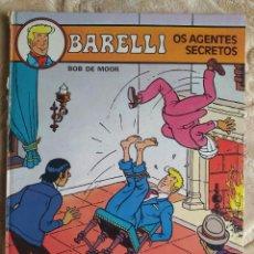 Cómics: BARELLI - OS AGENTES SECRETOS - BOB DE MOOR - LIVRARIA BERTRAND - EDICIÓN EN PORTUGUÉS. Lote 245054525