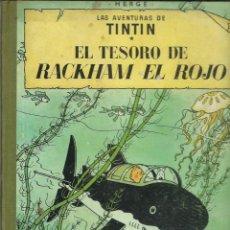 Cómics: HERGÉ . LAS AVENTURAS DE TINTIN. EL TESORO DE RACKHAM EL ROJO. (ED. JUVENTUD, 4ª EDICIÓN, 1967). Lote 245915125