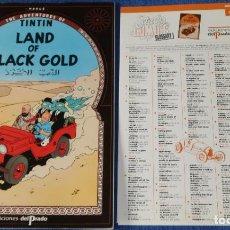 Cómics: LAND OF BLACK GOLD - THE ADVENTURES OF TINTIN Nº 04 - EDICIONES DEL PRADO (1984). Lote 246356890