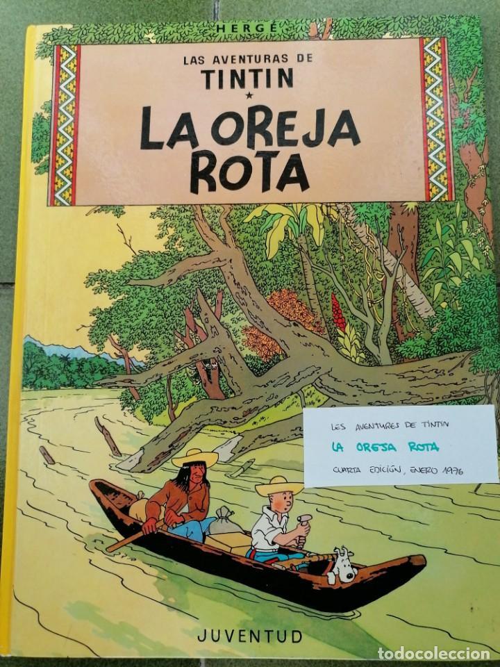 LAS AVENTURAS DE TINTIN. LA OREJA ROTA 4ª EDICION, ENERO DE1976 HERGE EDITORIAL JUVENTUD. (Tebeos y Comics - Juventud - Tintín)