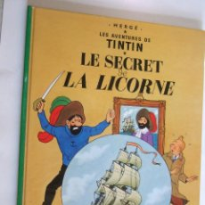 Cómics: TINTIN - LE SECRET DE LA LICORNE - EL SECRETO DEL UNICORNIO - FRANCES - CASTERMAN - 2010. Lote 247089245