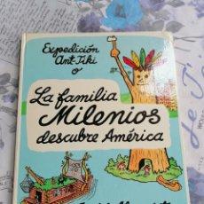 Cómics: LA FAMILIA MILENIOS DESCUBRE AMÉRICA ED JUVENTUD 1ª EDICIÓN 1975 MUY DIFÍCIL. Lote 248213795