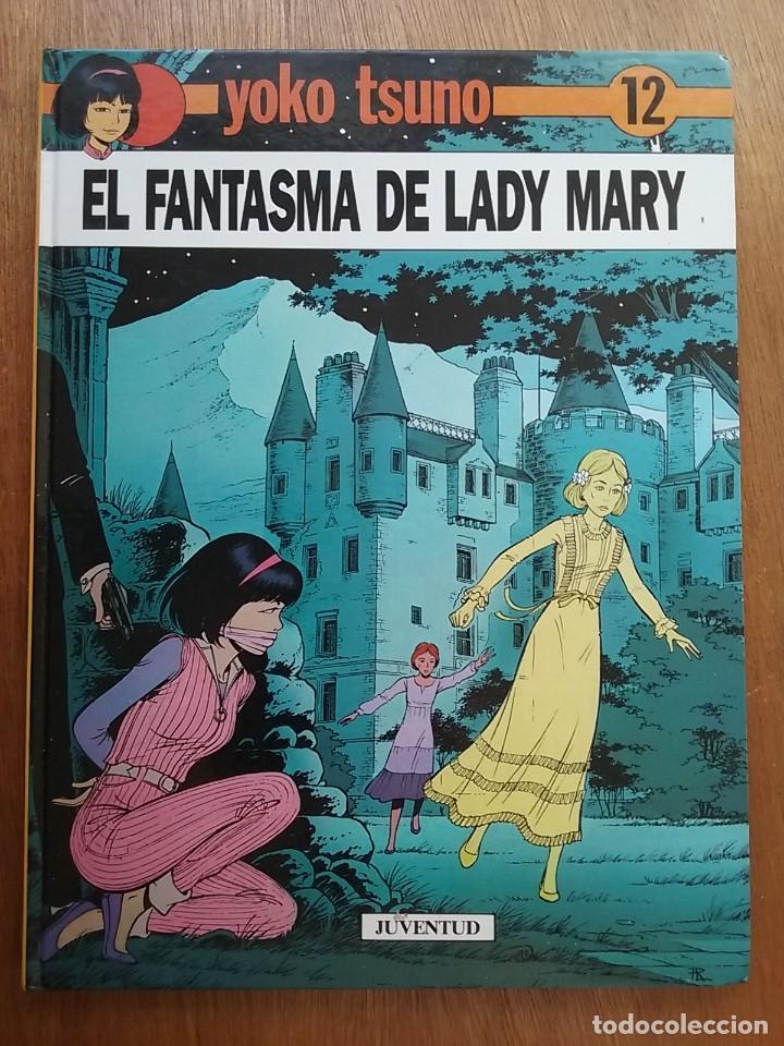 EL FANTASMA DE LADY MARY, YOKO TSUNO 12, JUVENTUD, 1990 (Tebeos y Comics - Juventud - Yoko Tsuno)