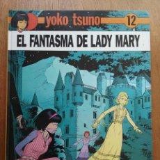 Cómics: EL FANTASMA DE LADY MARY, YOKO TSUNO 12, JUVENTUD, 1990. Lote 248311980