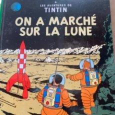 Cómics: LAS AVENTURES DE TINTÍN, ON A MARCHÉ SUR LA LINE, IMPRIMÉ 1962. Lote 248738535