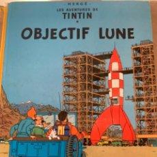Cómics: LES AVENTURES DE TINTÍN, OBJECTIF LUNE, IMPRIMÉ 1981. Lote 248739130