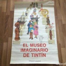 Comics: CARTEL POSTER ORIGINAL EL MUSEO IMAGINARIO DE TINTÍN EDITORIAL JOVENTUD1984. Lote 253127190