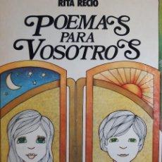 Cómics: POEMAS PARA VOSOTROS RITA RECIO ILUSTRACION HORACIO ELENA JUVENTUD 1 EDICION 1974. Lote 254107940