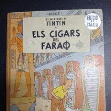 Cómics: TINTIN ELS CIGARS DEL FARAO 1 PRIMERA EDICIÓN 1964 CATALAN BUEN ESTADO. Lote 254334165