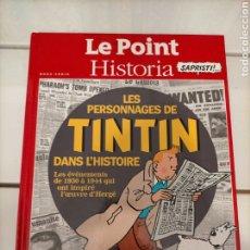 Cómics: TINTIN IDIOMAS - FRANCES - LES PERSONNAGES DE TINTIN DANS L'HISTOIRE VOL. 1 - HISTORIA HORS SERIE. Lote 254641580
