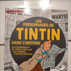 Cómics: TINTIN IDIOMAS - FRANCES - LES PERSONNAGES DE TINTIN DANS L'HISTOIRE VOL. 1 - HISTORIA HORS SERIE. Lote 254641930