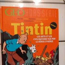 Cómics: TINTIN IDIOMAS - FRANCES - LES ARTS ET LES CIVILISATIONS VUS PAR LES HEROS D'HERGE - GEO HORS SERIE. Lote 254642135