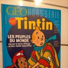 Cómics: TINTIN IDIOMAS - FRANCES - LES PEUPLES DU MONDE - GEO HORS SERIE. Lote 254642145