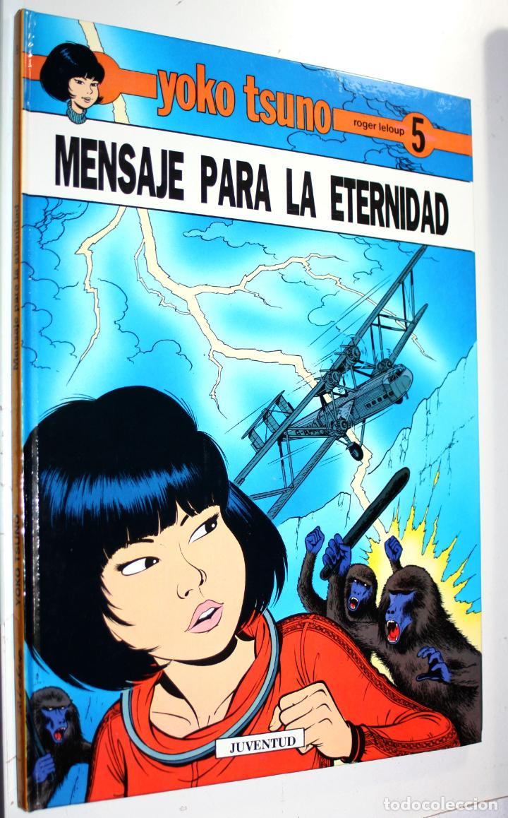 YOKO TSUNO ( DE ROGER LELOUP) TOMO Nº5 : MENSAJE PARA LA ETERNIDAD (Tebeos y Comics - Juventud - Yoko Tsuno)