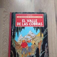 Cómics: EL VALLE DE LAS COBRAS. LAS AVENTURAS DE JO, ZETTE Y JOCKO. HERGÉ.. Lote 257633830