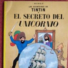 Cómics: TINTIN , EL SECRETO DEL UNICORNIO . HERGÉ. Lote 260320075