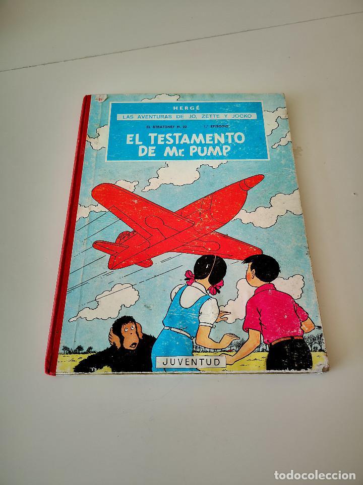 LAS AVENTURAS DE JO, ZETTE Y JOCKO EL TESTAMENTO DE MR PUMP - HERGÉ 1ª EDICION 1970 JUVENTUD (Tebeos y Comics - Juventud - Otros)