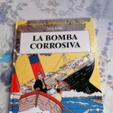 Cómics: LA BOMBA CORROSIVA LES AVENTURES DEL PROFESSOR PALMERA.DICK BRIEL JOVENTUT 1ª EDICIÓ CATALÀ. Lote 262426790