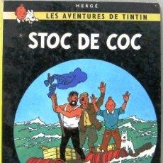 Cómics: LES AVENTURES DE TINTIN - STOC DE COC - 5ª EDICION 1982 - TAPA DURA - COMIC EN CATALAN. Lote 262687705
