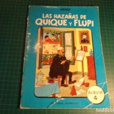 Cómics: LAS HAZAÑAS DE QUIQUE Y FLUPI. ALBUM 4. HERGE. EDITORIAL JUVENTUD. CON SEÑALES DE USO. (A-X). Lote 262928730