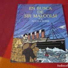 Cómics: EN BUSCA DE SIR MALCOM ( FLOCH & RIVIERE ) ¡MUY BUEN ESTADO! TAPA DURA JUVENTUD TITANIC. Lote 262987305