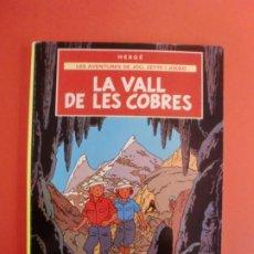 Cómics: LA VALL DE LES COBRES LES AVENTURES DE JOU ZETTE I JOCKO HERGÉ JOVENTUD 1ª EDI. 1988. Lote 263531745