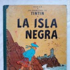 Comics : TINTIN - LA ISLA NEGRA - 1ª EDICIÓN. Lote 264034615