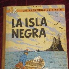 Cómics: LA ISLA NEGRA LAS AVENTURAS DE TINTIN HERGE EDITORIAL JUVENTUD ANO 1967 SEGUNDA EDICION. Lote 265709729
