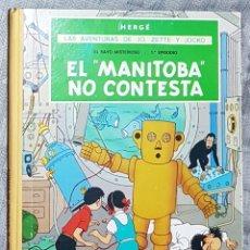 Cómics: HERGE. AVENTURAS DE JO, ZETTE ZOCKO.MANITOBA NO CONTESTA. 1971. JUVENTUD. Lote 265856899