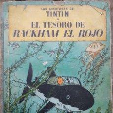 Cómics: TINTIN - EL TESORO DE RACKHAM EL ROJO - 1º EDICIÓN 1960. Lote 266533888