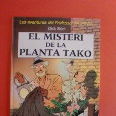 Cómics: EL MISTERI DE LA PLANTA TAKO PROFESSOR PALMERA DICK BRIEL EDIT. JOVENTUD PRIMERA ED. 1990. Lote 266684433